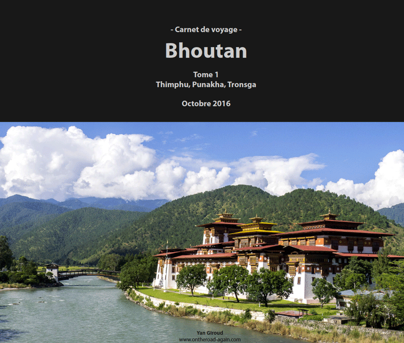 Bhoutan 2016 | Tome 1